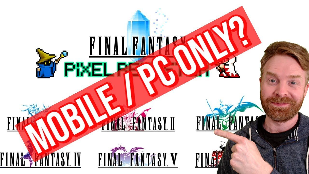 Final Fantasy Pixel Remaster is headed to Mobile and PC but not Consoles?