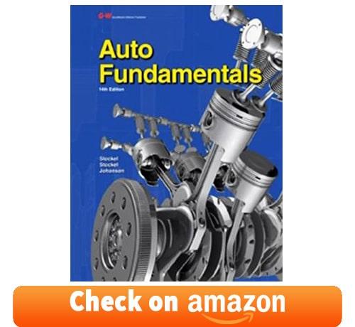 auto mechanic book: Auto FundamentalsbyChris Johanson,Martin T. Stockel,Martin W. Stockel