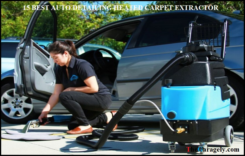 Best Auto Detailing Heated Carpet Extractor