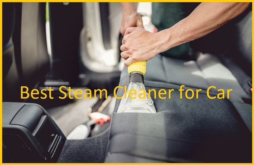 Car Steam Cleaner Buying Guide