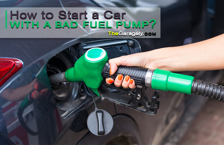 How to Turn on a Car with a Bad Fuel Pump