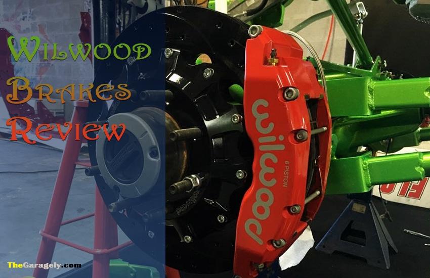 Wilwood Brakes Review 2021