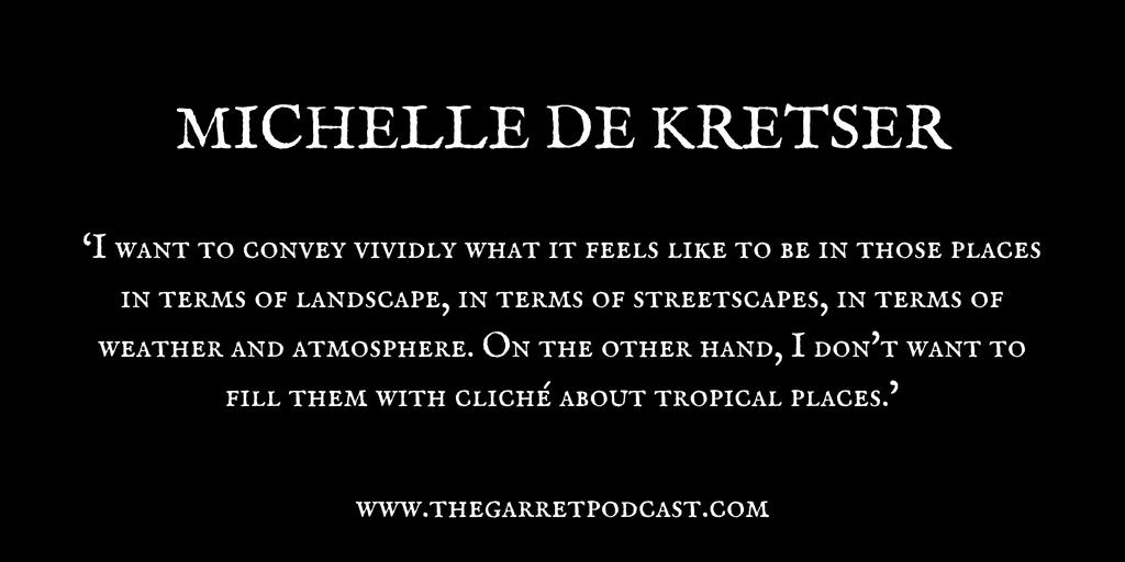 Michelle de Kretser_The Garret_Quote 1