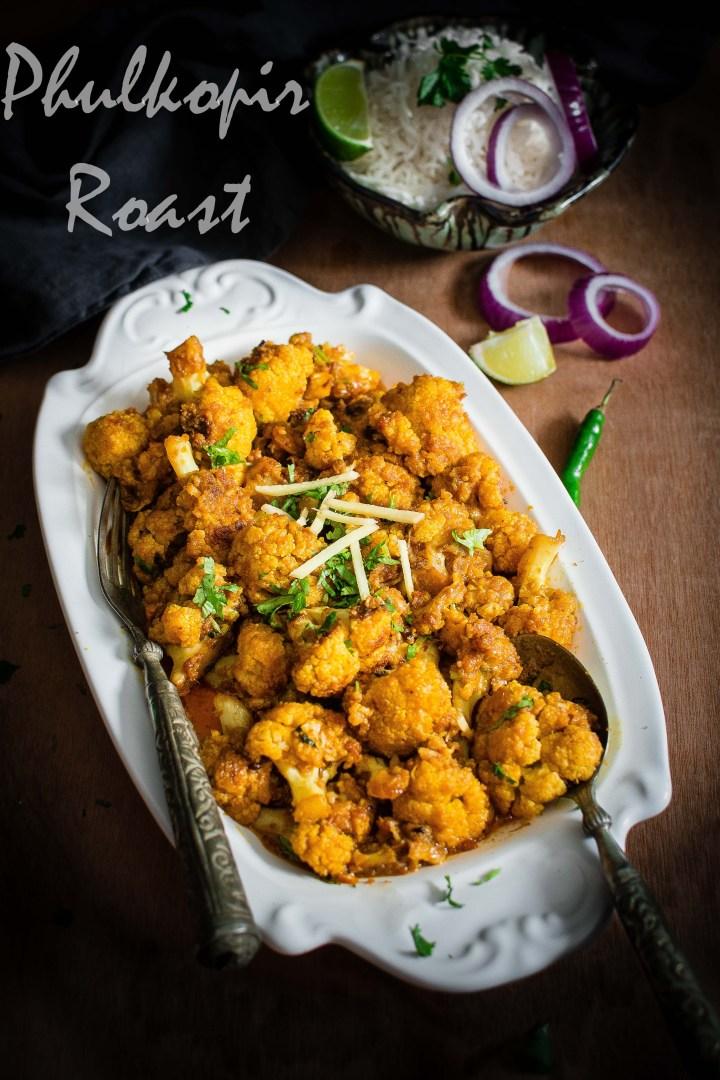 Phulkopir Roast (Bengali Style Cauliflower Roast)