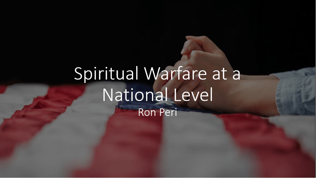 Spiritual Warfare at a National Level