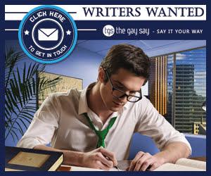 The Gay Say Ireland, UK and Worldwide is seeking new writers