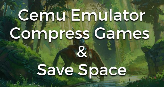 cemu_compress_save_space