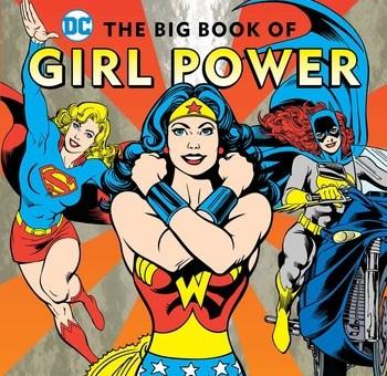 DC Comics The Big Book of Girl Power