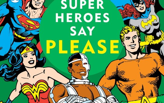 Super Heroes Say Please Downtown Bookworks