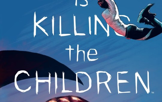 Something is Killing the Children Issue 5 review
