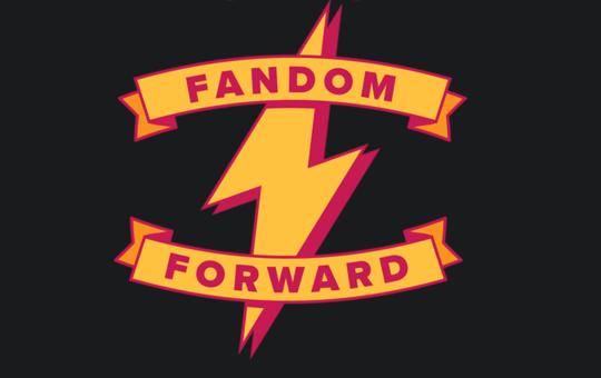 Fandom Forward