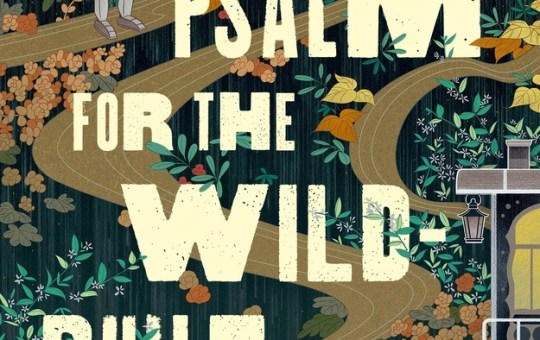 A Psalm for the Wild Built by Becky Chambers