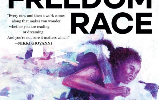 The Freedom Race by Lucinda Roy (Cover)