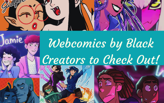 Webcomics by Black Creators to Check Out
