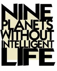 Nine planets without intelligent life