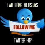 Twittering Thursday Twitter Hop #23