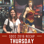 San Diego Comic Con 2016 Thursday Recap