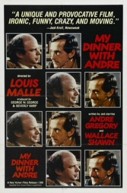 My Dinner with Andre movie poster - Louise Malle, Wallace Shawn, Andre Gregory - conversation, analysis