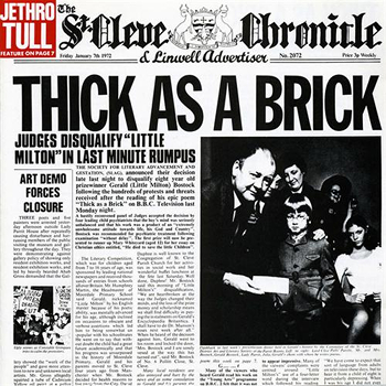 Thick as a Brick album cover - Jethro Tull, Ian Anderson - Ironic, sincere, lyrics, analysis
