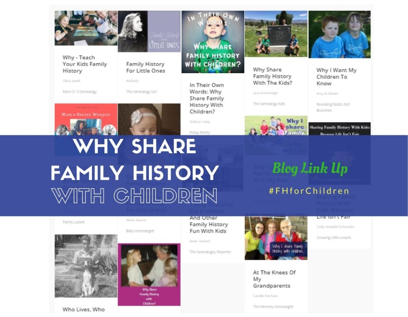 Why Share Family History with children blog link up posts