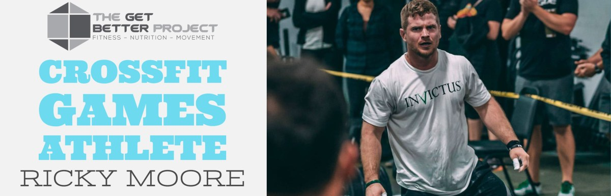 CrossFit Games Athlete Ricky Moore – Ep. 2