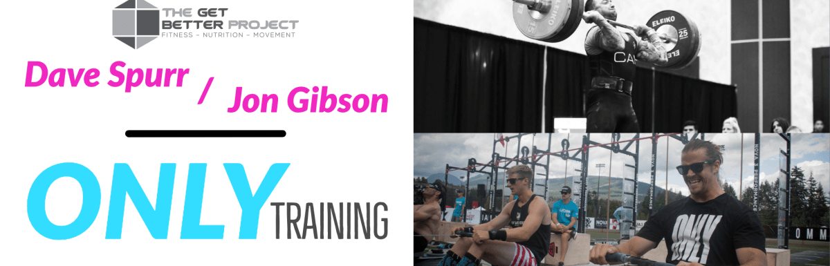 Only Training – Dave Spurr & Jon Gibson – Ep. 23