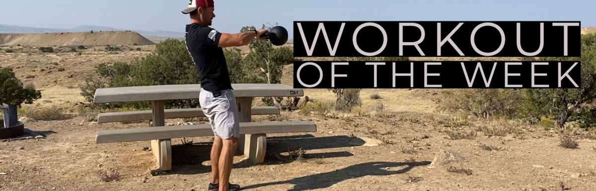 Workout of the Week – Bells Up