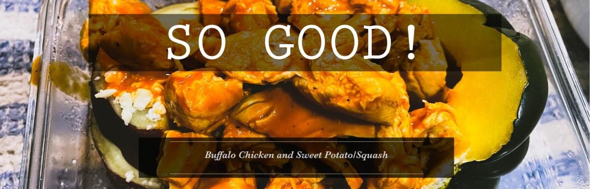 Buffalo Chicken Sweet Potato/Squash