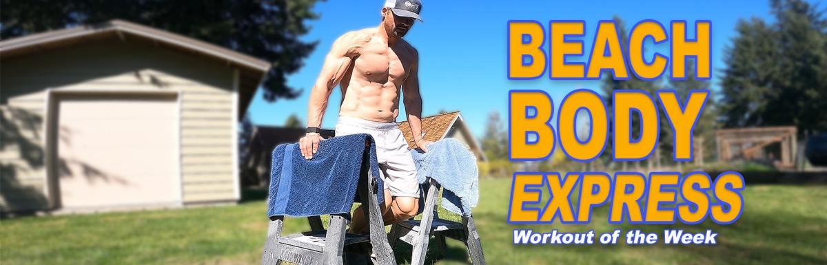 Workout of the Week – Beach Body Express