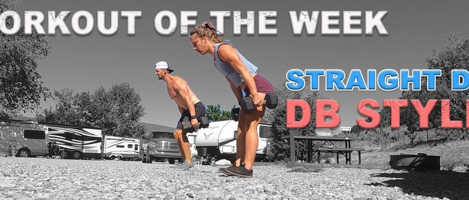 Workout of the Week - Straight DT DB Style by Joe Bauer and Emily Kramer
