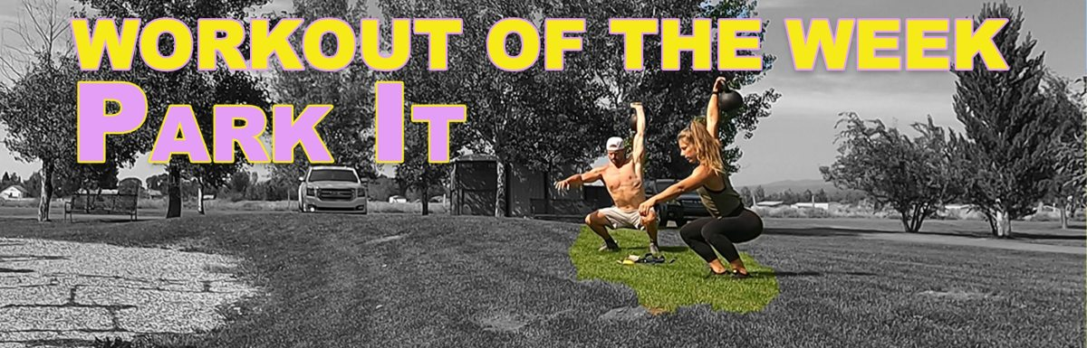 Workout of the Week – Park It