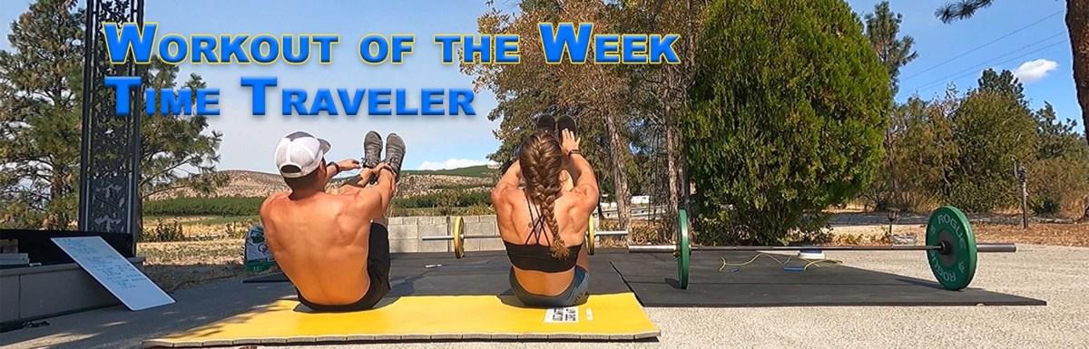 WOTW - Time Traveler with Joe Bauer and Emily Kramer doing v-ups