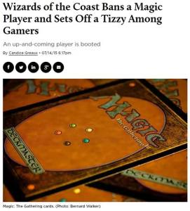 wizards of the coast bans a magic-player and sets off a tizzy among gamers