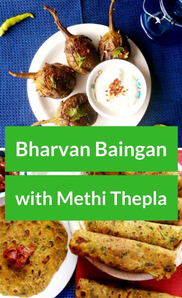 Bharvan Baingan with Methi Thepla Recipe - Indian Cuisine - Indian Food Recipes - Indian Food Ideas - Dinner Recipes - Dinner Ideas - Cultural Food - Cultural Recipes