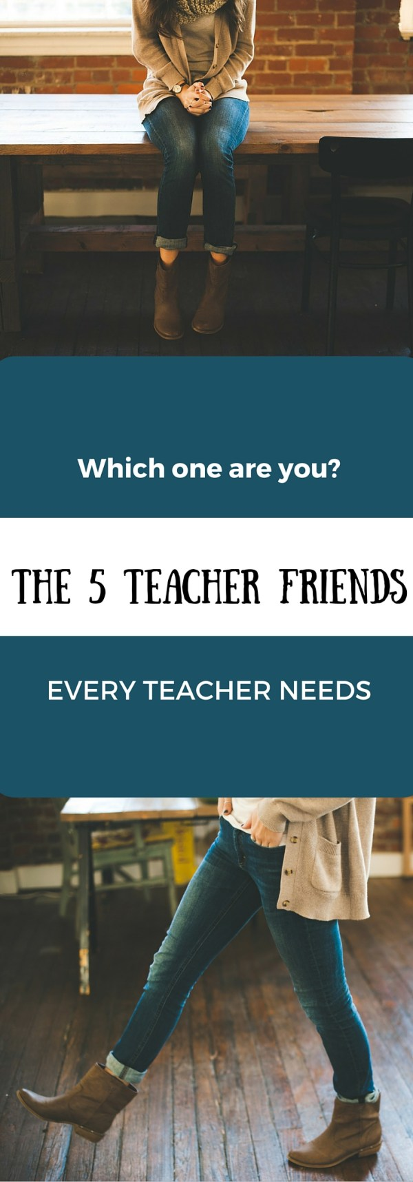 The 5 Types of Teacher Friends You Need - Teacher Tribe - Teachers - Teacher Professionalism - Friends - Friendship - The Gifted Gabber