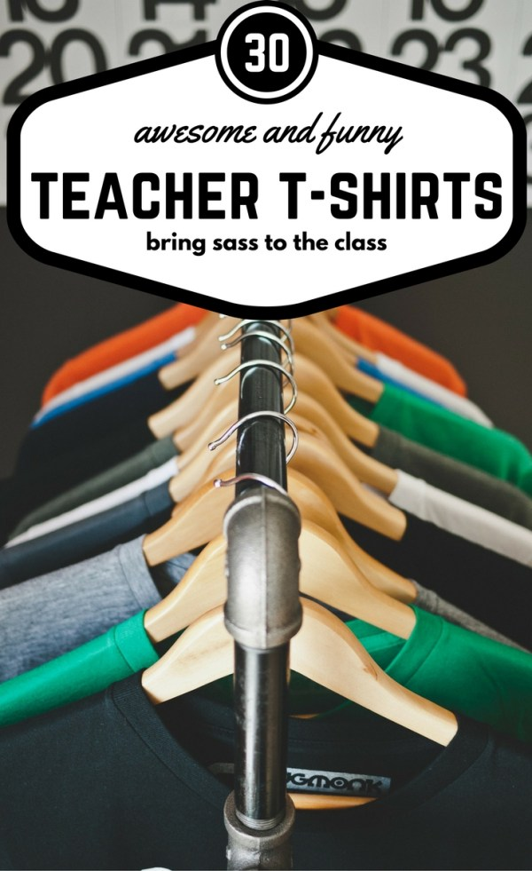 30 Awesome and Funny Teacher T-Shirts - Every teacher should own at least one or two of these fun and modern teacher t-shirts. These are perfect for in the class on casual wear day or out of the classroom, too. - Teacher Outfits - Teacher Clothes - Teacher T-Shirts - Teacher Shirts - Men's Teacher Shirts - Women's Teacher T-Shirts - Casual Outfits for Teachers - Teacher Outfit - Teacher Fashion - Stylish Teacher Outfits - Teacher Style -  The Gifted Gabber