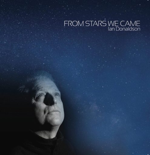 Ian Donaldson – From Stars We Came
