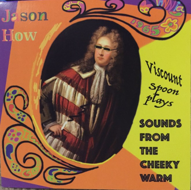 Viscount Spoon Plays the Sounds of the Cheeky Warm