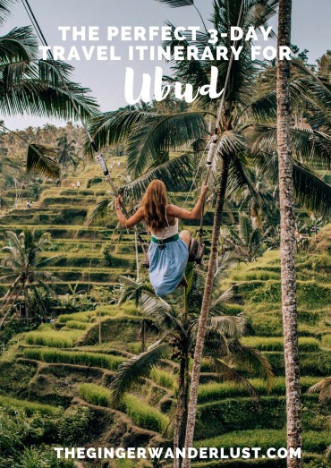 Copy of The Perfect 3-Day Travel Itinerary for Ubud (1)