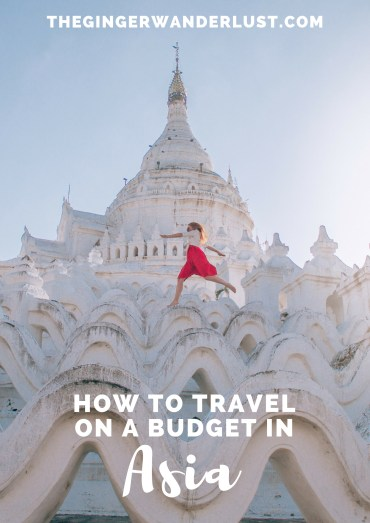 How to travel on a budget in Asia