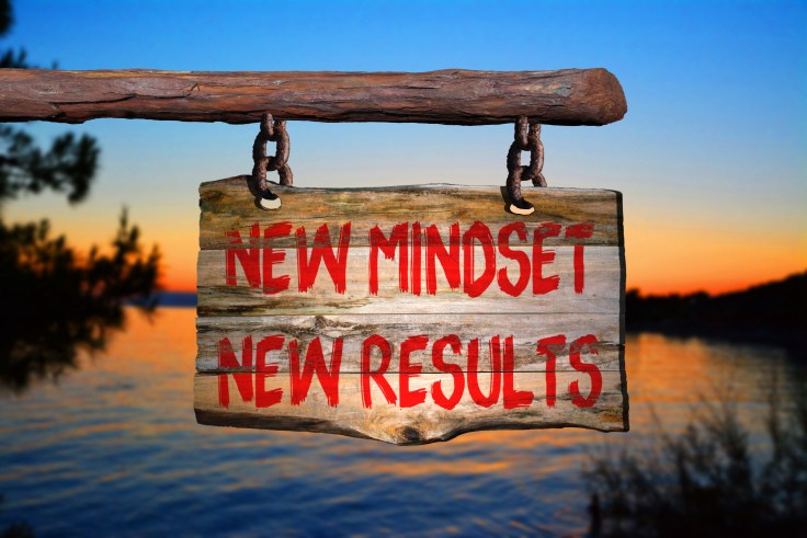 New mindset new results motivational phrase sign