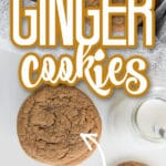 Ginger cookies in a newsprint lined tin, cookies and milk set on white table in front of tin with text overlay
