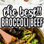 collage of beef and broccoli in saute pan with wooden spoon and plated on rice
