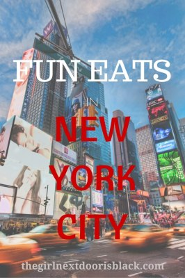 Fun Eats in New York City | The Girl Next Door is Black