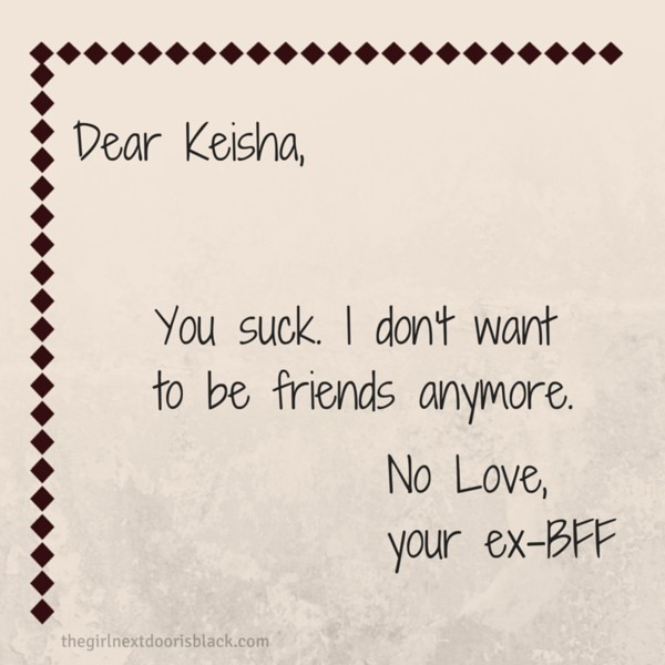 Best Friend Friendship Breakup Letter