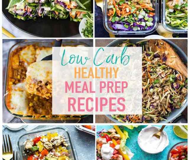 These  Easy Low Carb Meal Prep Recipes Are Perfect For When You Want Something A