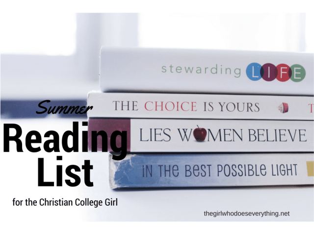 Summer Reading List for the Christian College Girl
