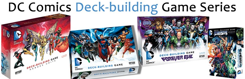 DC Comics Deck-building Game Series