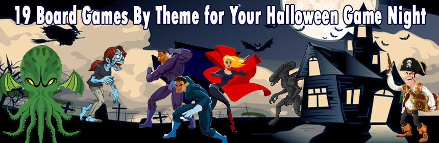 19 Board Games By Theme for Your Halloween Game Night