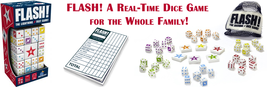 Flash! A Real-Time Dice Game for the Whole Family!